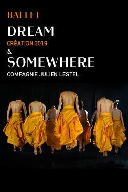 BALLET DREAM & SOMEWHERE